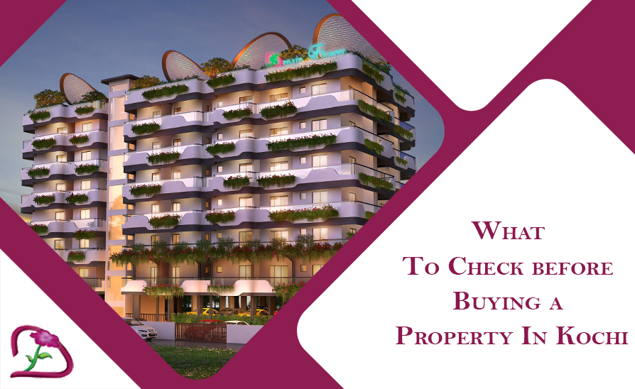 Choose the best property location for villas, apartments and flats in Kochi