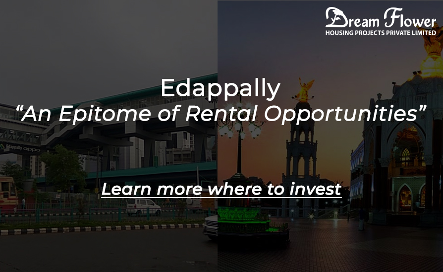 Edappally: The Epicentre of Real-Estate Hub