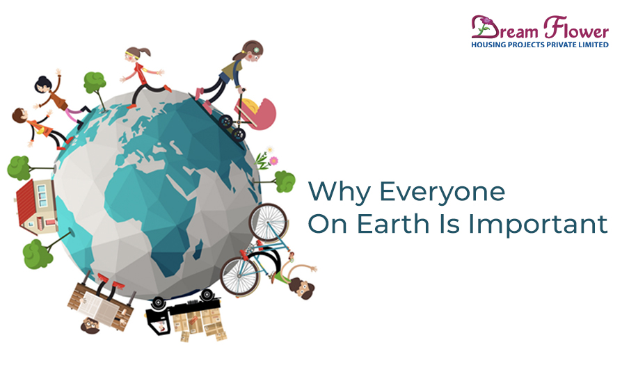 Why everyone on earth is important (1)